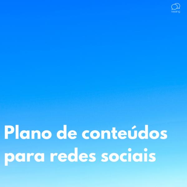 Plano de conteúdos para redes sociais